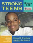 Strong Teens - Grades 9-12: A Social and Emotional Learning Curriculum by Kenneth Merrell, Laura Feuerborn, Dianna Carrizales, and Barbara Gueldner