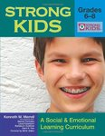 Strong Kids - Grades 6-8: A Social and Emotional Learning Curriculum