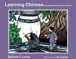 Learning Chinese: Through Stories and Activities