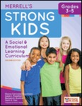 Merrell's Strong Kids, Grades 3-5: A Social and Emotional Learning Curriculum