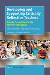 Developing and Supporting Critically Reflective Teachers by Frank Hernandez and Rachel Endo