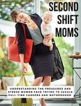 Second Shift Moms by Sydney Jones