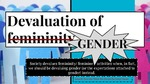 The Devaluation of Gender