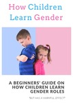 Children Learn Gender Roles