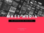 Mass Media & Gender by Shelby Mensalvas