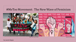 #MeToo Movement: The New Wave of Feminism