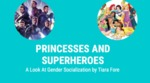 Princesses & Superheroes