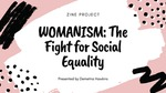 Womanism: The Fight for Social Equality