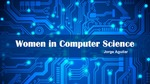 Women in Computer Science by Jorge Aguilar-Flores