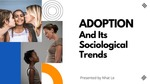ADOPTION And Its Sociological Trends
