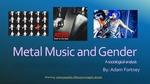 Metal Music and Gender