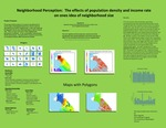 Neighborhood Perception: The Effects of Population Density and Income Rate on Ones Idea of Neighborhood Size by Ryan Augustin