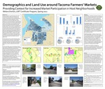 Demographics and Land Use Around Tacoma Farmer's Markets: Providing Context for Increased Market Participation in Host Neighborhoods