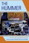 The Hummer: Myths and Consumer Culture by Elaine Cardenas, Ellen Gorman, and Joanne Clarke Dillman