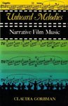 Unheard Melodies: Narrative Film Music