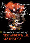 The Oxford Handbook of New Audiovisual Aesthetics by Claudia Gorbman