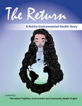 The Return: A Native Environmental Health Story