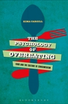 The Psychology of Overeating: Food and the Culture of Consumerism (Korean Edition) by Kima Cargill