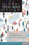 Global Social Media Design: Bridging Differences Across Cultures by Huatong Sun