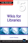 Wikis for Libraries