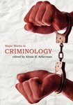 Major Works in Criminology by Alissa R. Ackerman