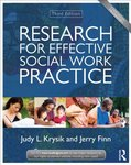 Research for Effective Social Work Practice: New Directions in Social Work by Jerry Finn and Judy L. Krysik
