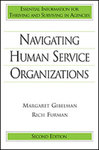 Navigating Human Service Organizations by Margaret Gibelman and Rich Furman