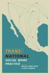 Transnational Social Work Practice by Nalini Negi and Rich Furman